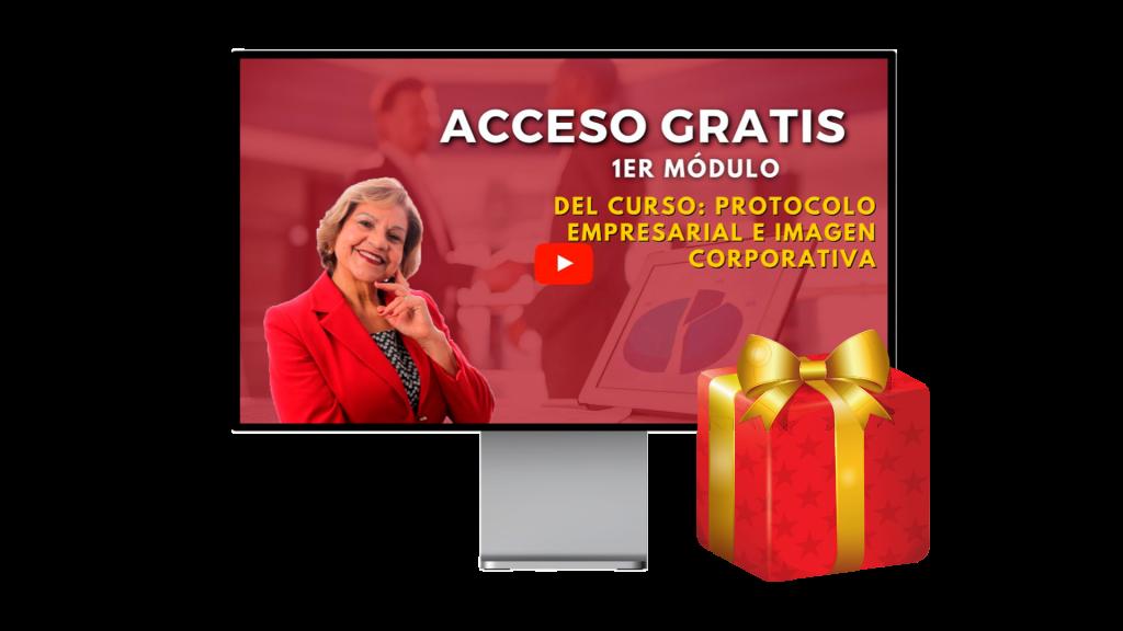 Regalo Acceso Gratis al Módulo 1 de Protocolo Empresarial o Imagen Corporativa